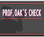 Camera Check & Prof. Oak's Check